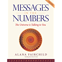 Messages in the Numbers: The Universe is Talking to You (English Edition)