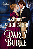 A Secret Surrender (The Untouchables: The Pretenders Book 1)