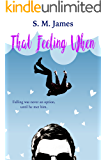 That Feeling When: LGBT+ Summer Camp Romance (The #lovehim Series Book 1)