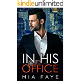 In His Office: An Enemies to Lovers Standalone Romance