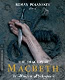 The Tragedy of Macbeth by William Shakespeare [Special Edition]