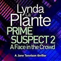 A Face in the Crowd: Prime Suspect, Book 2