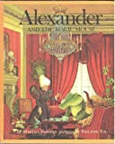 Weekly Reader Children's Book Club presents, Alexander and the Magic Mouse