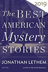The Best American Mystery Stories 2019 (The Best American Series ®) Kindle Edition