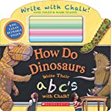 (进口原版) 跟着恐龙学 How Do Dinosaurs Write Their ABC's with Chalk?
