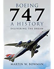 Boeing 747 - A History: Delivering the Dream