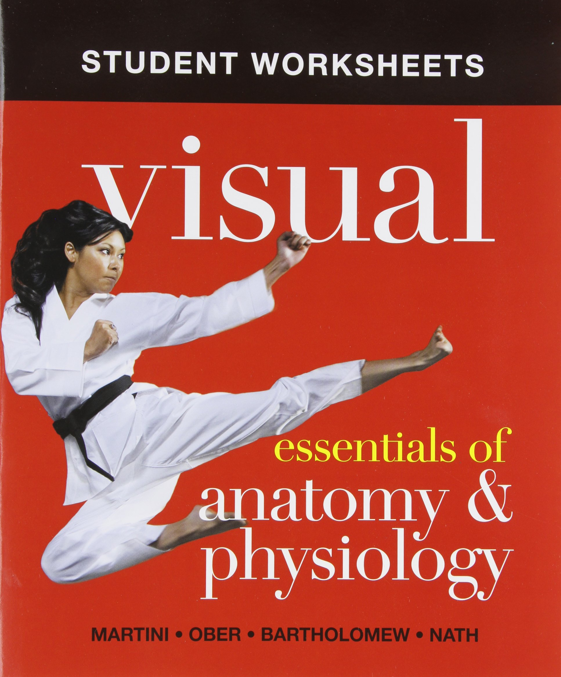Student Worksheets for Visual Essentials of Anatomy & Physiology ...