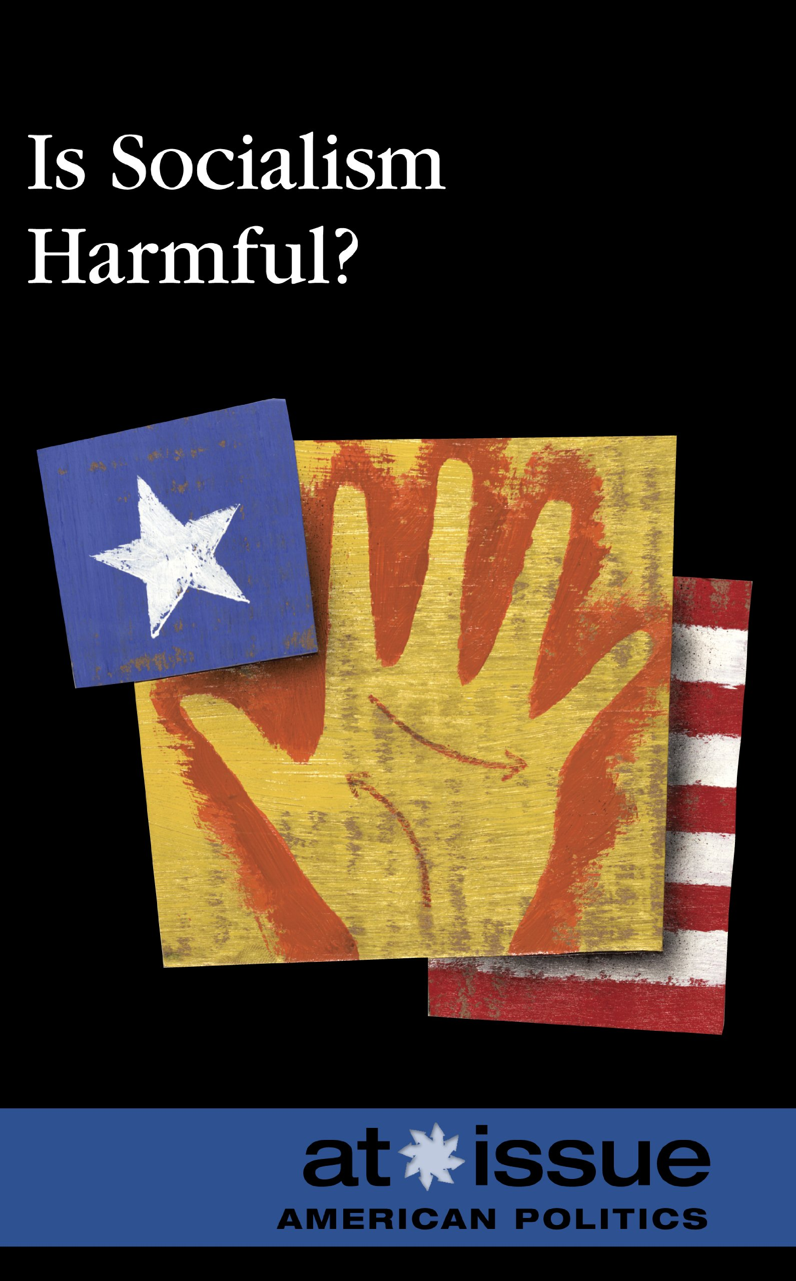 Is Socialism Harmful? (At Issue) pdf epub