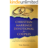 Christian Marriage Devotional for Couples: A 52-Week Bible Study for Better Communication and a Stronger Connection with…