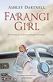 Farangi Girl: Growing Up in Iran: a Daughter's Story