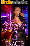 He Found Love in the Strip Club 3