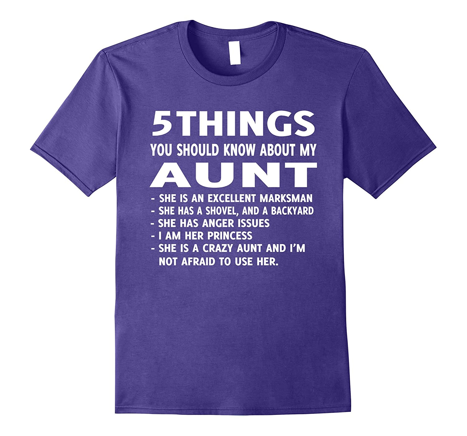 5 Things You should Know About My Aunt T-Shirt-Rose