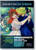 Exhibition on Screen: Thre Impressionists and the Man who made them [DVD] [Reino Unido]