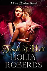 Touch of Hell: A Five Orders Novel (The Five Orders Series) Kindle Edition