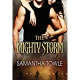 The Mighty Storm (The Storm Book 1)