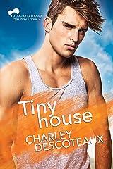 Tiny House, Buchanan House: Book Two (Buchanan House Love Stories 2) Kindle Edition