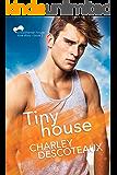 Tiny House, Buchanan House: Book Two (Buchanan House Love Stories 2)