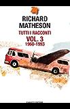 Tutti i racconti Vol. 3 1960 - 1993 (Fanucci Editore)