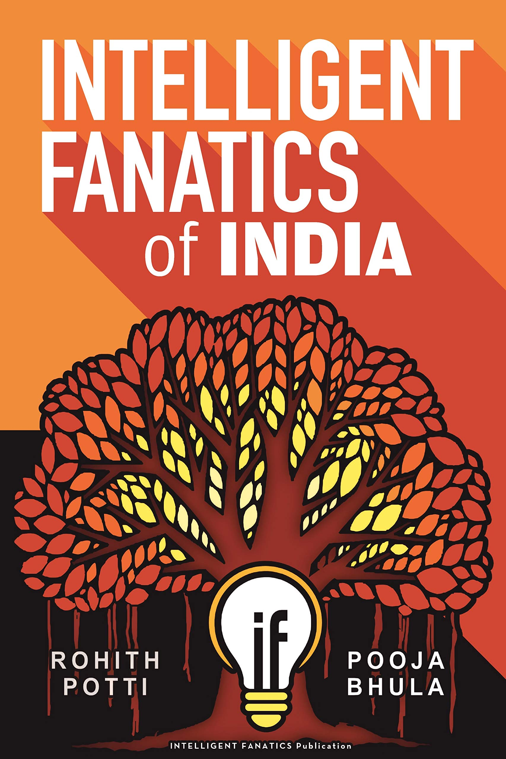 Intelligent Fanatics of India