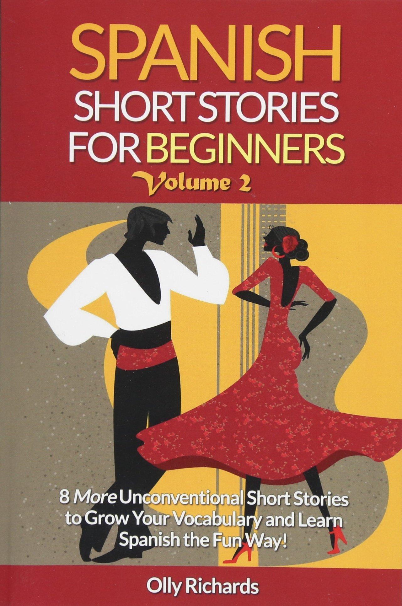 Spanish Short Stories For Beginners Volume 2: 8 More