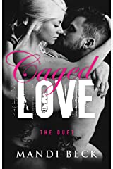Caged Love The Box Set (The caged love series) Kindle Edition