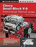 Chevy Small-block V8 Interchange Manual (Motorbooks Workshop)
