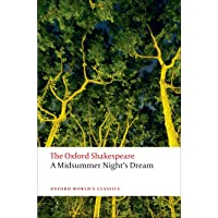 The Oxford Shakespeare: A Midsummer Night's Dream (Oxford
