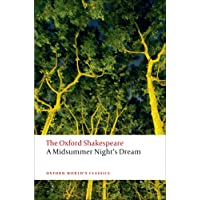 A Midsummer Night's Dream: The Oxford Shakespeare