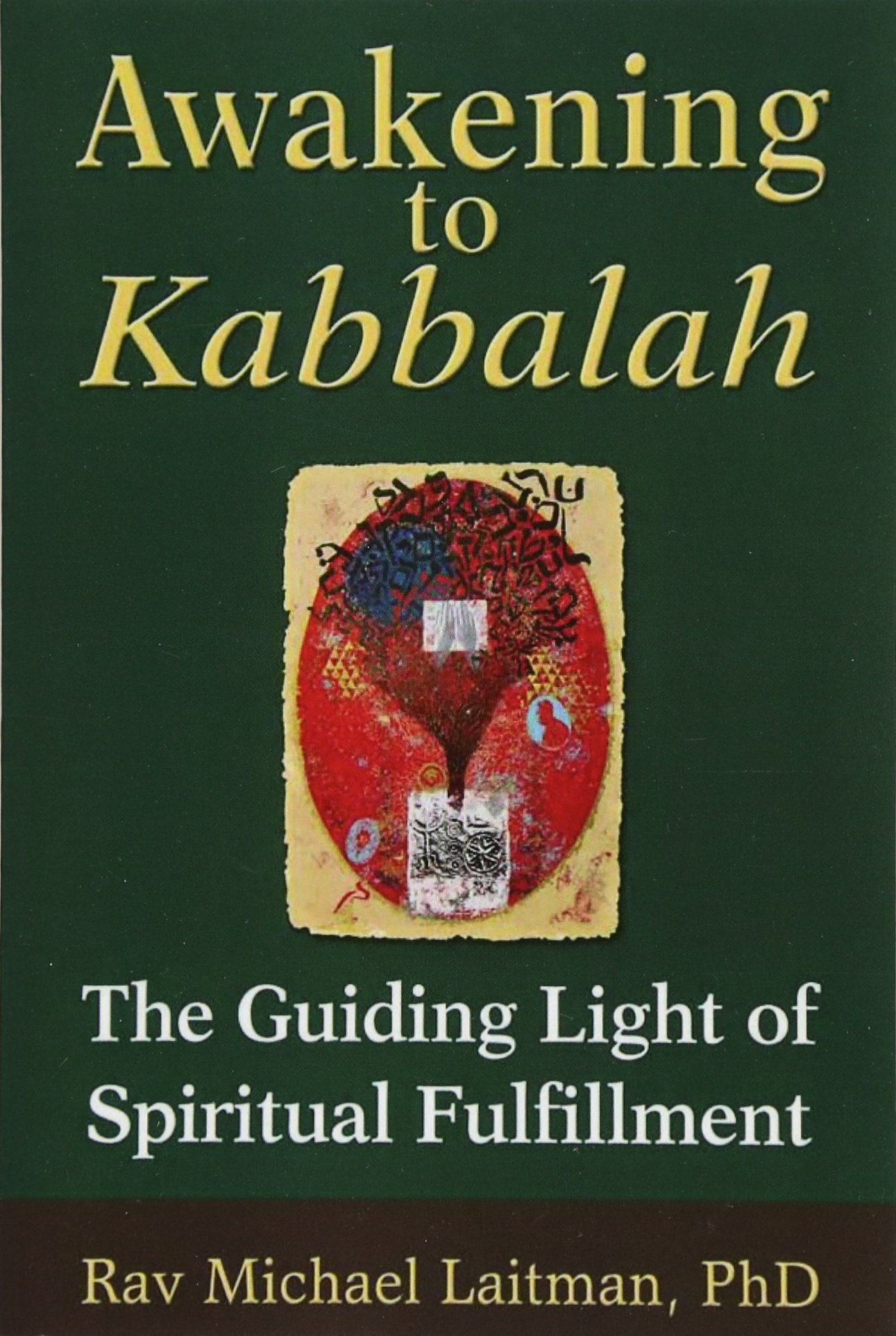Awakening to Kabbalah: The Guiding Light of Spiritual Fulfillment