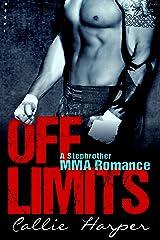 Off Limits: A Stepbrother MMA Romance Kindle Edition