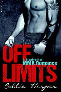 Off Limits: A Stepbrother MMA Romance