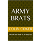 ARMY BRATS: The life and times of an army kid.