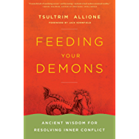 Feeding Your Demons: Ancient Wisdom for Resolving Inner Conflict (English Edition)