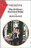 The Sicilian's Banished Bride (Harlequin Presents)