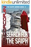 Search for the Saiph (The Saiph Series Book 2)