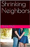 Shrinking Neighbors