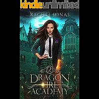 Dragon Fire Academy 2: Second Term (English Edition)