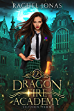 Dragon Fire Academy 2: Second Term (English Edition)
