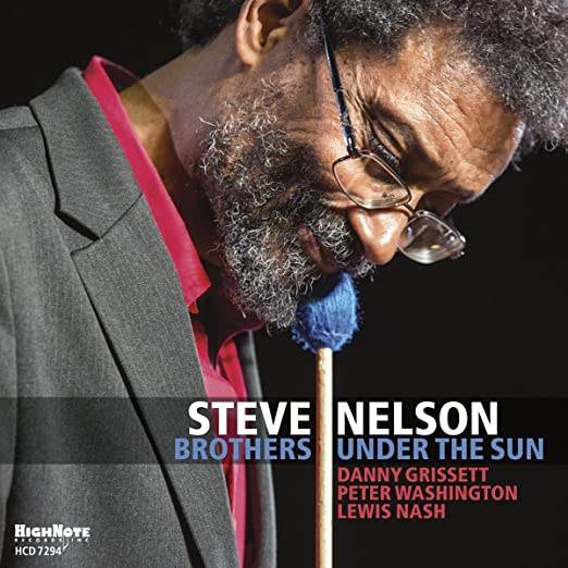 Steve Nelson - Brothers Under The Sun  cover
