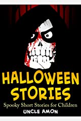 Halloween Stories: Spooky Short Stories for Kids (Halloween Collection Book 7) Kindle Edition