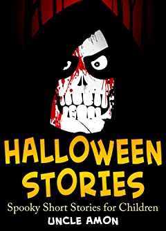 Books for Kids: Children\'s Halloween Stories + Halloween Jokes: Scary Halloween Ghost Stories and Short Stories for Children (FREE Halloween Coloring Book Included) (Halloween Short Stories for Kids)