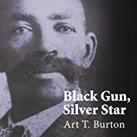 Black Gun, Silver Star: The Life and Legend of Frontier Marshal Bass Reeves: Race and Ethnicity in the American West…