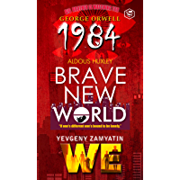 1984 & Brave New World & We
