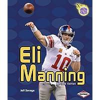 Eli Manning, 2nd Edition (Amazing Athletes)