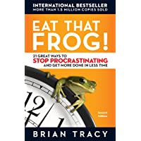 Image for Eat That Frog!: 21 Great Ways to Stop Procrastinating and Get More Done in Less Time