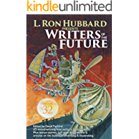 Writers of the Future Vol 32: Science Fiction & Fantasy Anthology (L. Ron Hubbard Presents Writers of the Future)