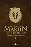 Juego de tronos (Canción de hielo y fuego 1) (Spanish Edition)