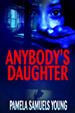 Anybody's Daughter (Dre Thomas Series, Book 2)