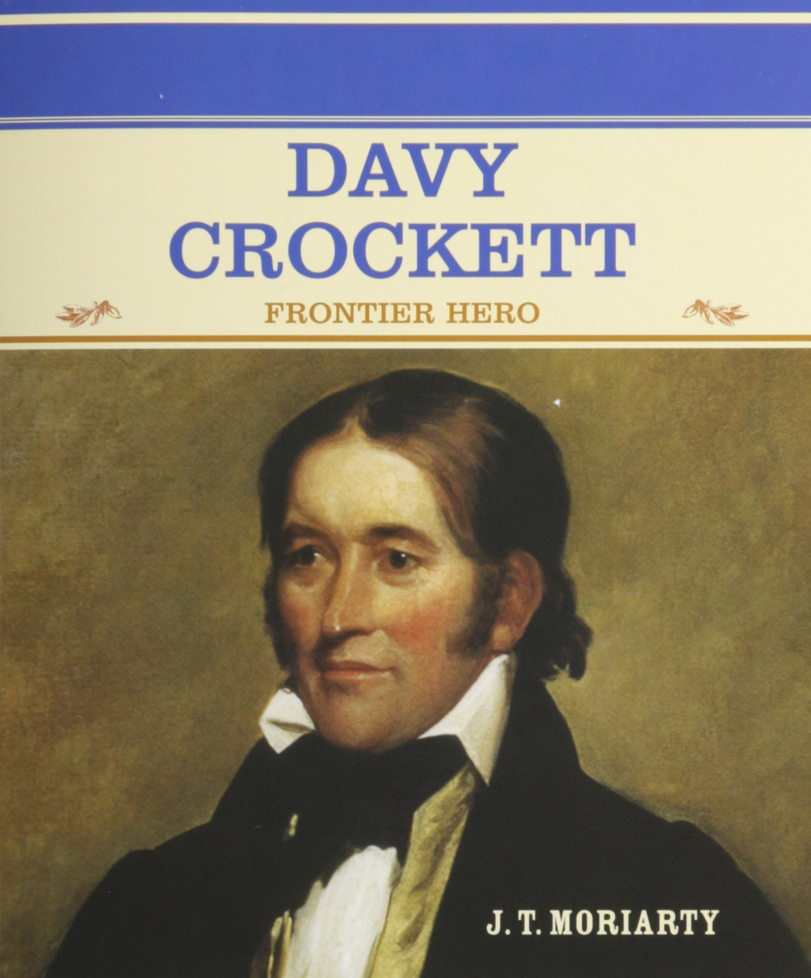 Davy Crockett: Frontier Hero (Primary Sources of Famous People in American History) PDF