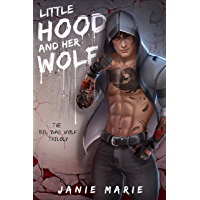 Little Hood and Her Wolf (The Big Bad Wolf Trilogy Book 2)